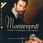 MONTEVERDI, C.: Motets and Madrigals for 2 Sopranos (Geroldi, Morelli) by Vittorio Ghielmi