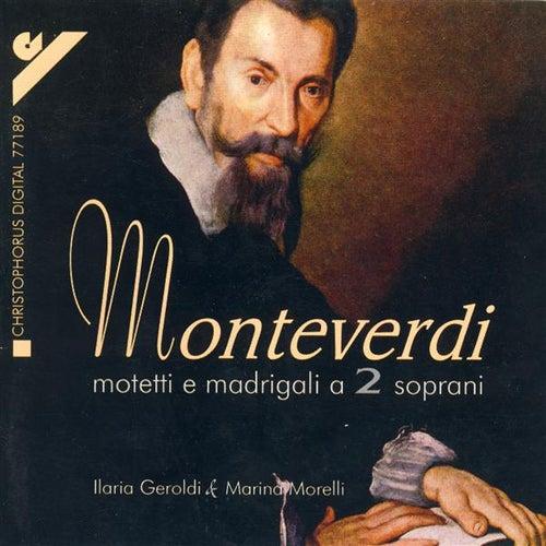 MONTEVERDI, C.: Motets and Madrigals for 2 Sopranos (Geroldi, Morelli) by Vittorio Ghielmi