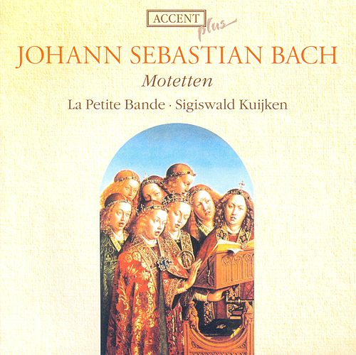 BACH, J.S.: Motets - BWV 225-230 (La Petite Bande, Kuijken) by Sigiswald Kuijken