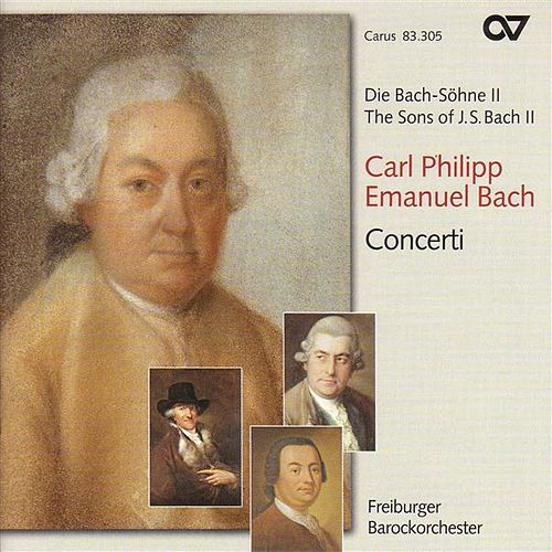 Play & Download BACH, C.P.E.: Sons of J.S. Bach (The), Vol. 2 - Concertos by Various Artists | Napster