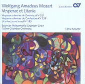 Play & Download MOZART, W.A.: Vesperae solennes de Dominica / Litaniae lauretanae / Vesperae solennes de confessore (Estonian Philharmonic Chamber Choir) by Tonu Kaljuste | Napster