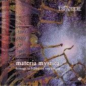Play & Download ESTAMPIE: Materia mystica (Homage to Hildegard von Bingen) by Gerlinde Samann | Napster