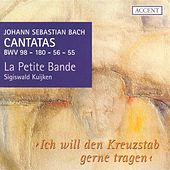 BACH, J.S.: Cantatas, Vol.  1 (Kuijken) - BWV 55, 56, 98, 180 von Various Artists