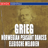 Grieg: Norwegian Peasant Dances, Op. 72 - Elegische Melodien, Op. 34 - Stimmen Op. 73 by Various Artists