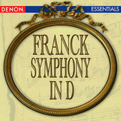 Play & Download Franck: Symphony in D by Nuremberg Symphony Orchestra | Napster