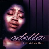 Play & Download Livin' With The Blues by Odetta | Napster