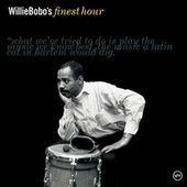 Play & Download Willie Bobo's Finest Hour by Willie Bobo | Napster
