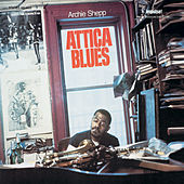 Attica Blues by Archie Shepp