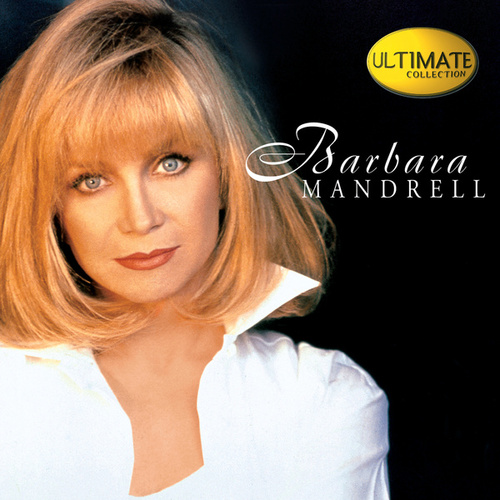 Play & Download Ultimate Collection by Barbara Mandrell | Napster