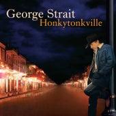 Honkytonkville by George Strait
