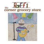 Play & Download The Corner Grocery Store by Raffi | Napster