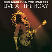 Live At The Roxy by Bob Marley