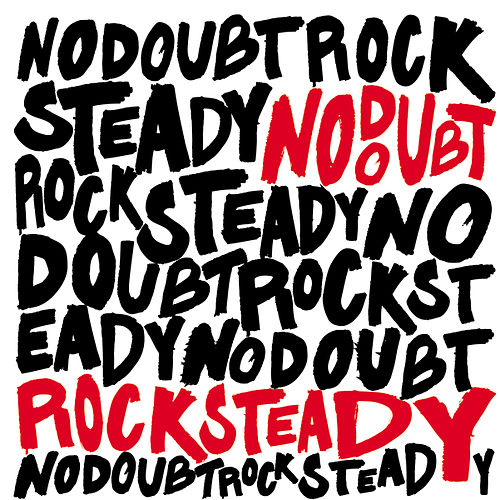 Play & Download Rock Steady (Deluxe) by No Doubt | Napster