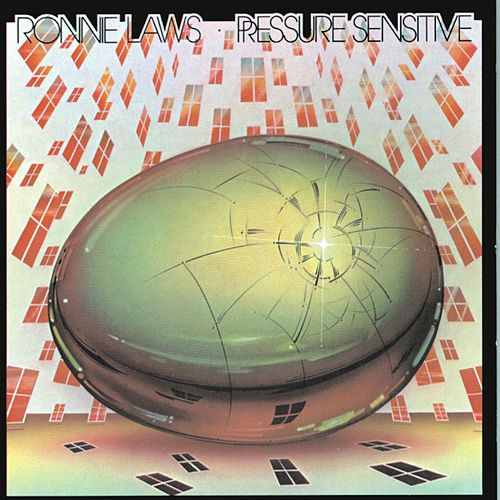 Pressure Sensitive by Ronnie Laws
