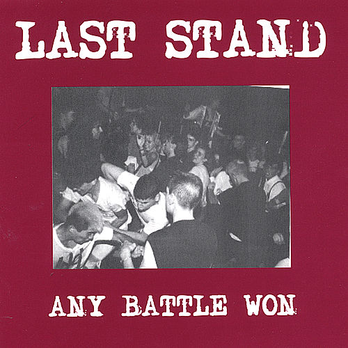 Play & Download Any Battle Won by Last Stand | Napster