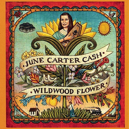Wildwood Flower by June Carter Cash