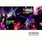 Live In Italy by Cranes