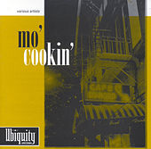 Play & Download Mo' Cookin' by Various Artists | Napster