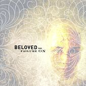 Failure On by Beloved