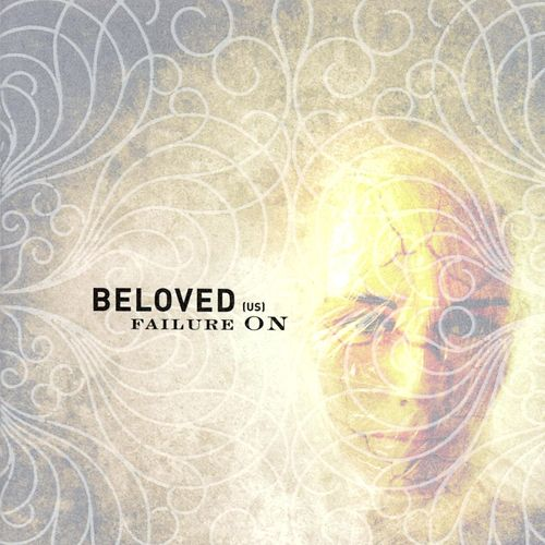 Play & Download Failure On by Beloved | Napster