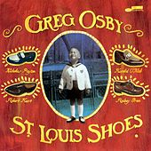 Play & Download St. Louis Shoes by Greg Osby | Napster