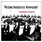 Play & Download Welcome Interstate Managers by Fountains of Wayne | Napster
