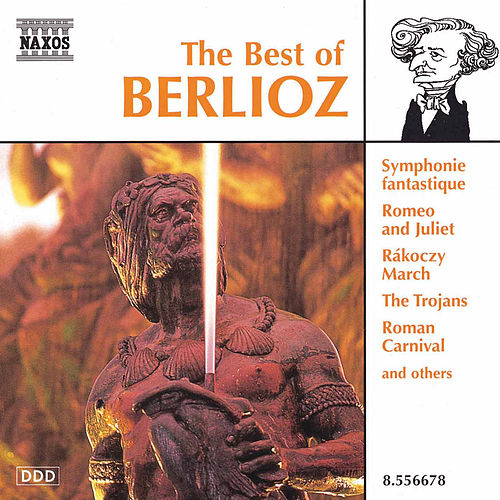 The Best of Berlioz by Hector Berlioz