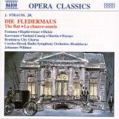 Die Fledermaus by Johann Strauss, Jr.