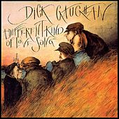Play & Download A Different Kind of Love Song by Dick Gaughan | Napster