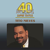 Play & Download 40 Artistas by Tito Nieves | Napster