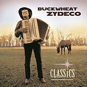 Play & Download Classics by Buckwheat Zydeco | Napster