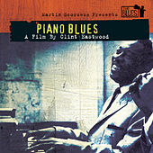 Play & Download Martin Scorsese Presents The Blues: Piano Blues by The Boogie Woogie Boys | Napster