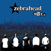 Play & Download Mfzb by Zebrahead | Napster