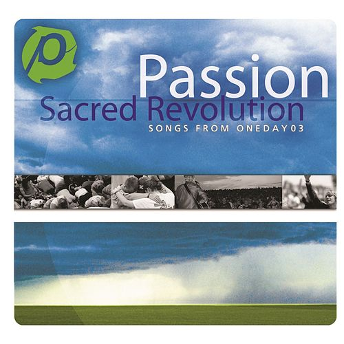 Sacred Revolution by Passion Worship Band