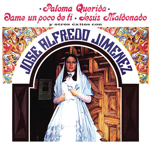 Play & Download Paloma Querida Y Otros Exitos by Jose Alfredo Jimenez | Napster