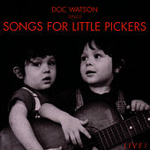 Play & Download Songs For Little Pickers by Doc Watson | Napster