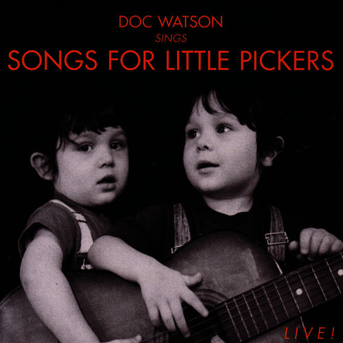 Songs For Little Pickers by Doc Watson