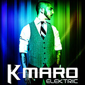 Play & Download Elektric by K.maro | Napster