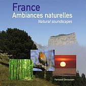 France Ambiances naturelles - Natural soundscapes by Deroussen Fernand