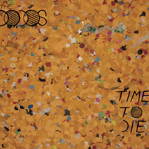 Time To Die by The Dodos
