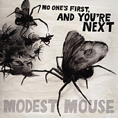 No One's First, and You're Next Ep von Modest Mouse