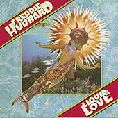 Play & Download Liquid Love by Freddie Hubbard | Napster