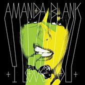 Play & Download I Love You by Amanda Blank | Napster