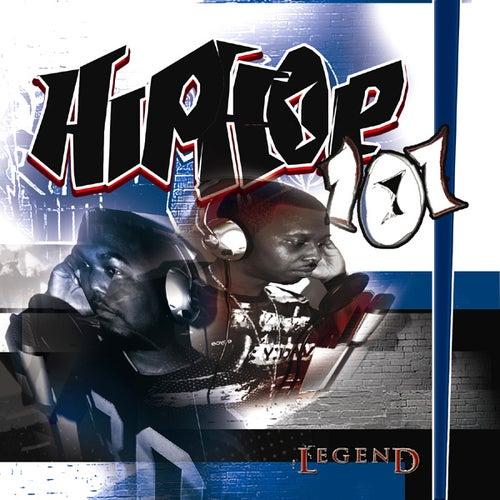 Hip Hop 101 by Legend