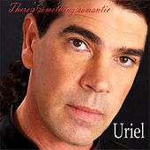Play & Download There's Something Romantic by Uriel Natero | Napster