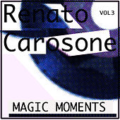 Play & Download Magic Moments by Renato Carosone | Napster