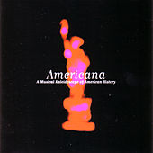 Play & Download Americana by Various Artists | Napster