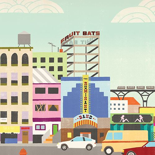 Play & Download The Ruminant Band by Fruit Bats | Napster