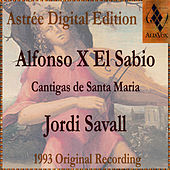 Play & Download Alfonso X El Sabio - Cantigas De Santa Maria by Jordi Savall | Napster