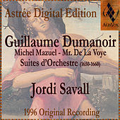 Play & Download Dumanoir: Suites D'Orchestre by Jordi Savall | Napster